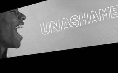 UNASHAMED Teil 1 : Klartext